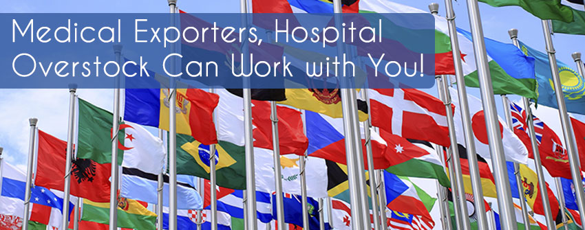 Hospital Overstock Can Work With Medical Exporters
